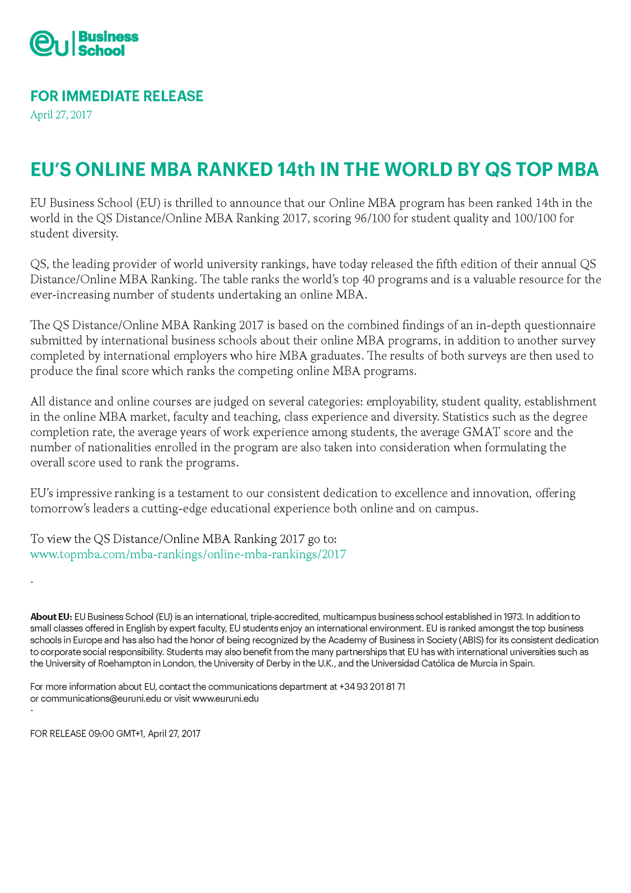 EU Business School (EU) is thrilled to announce that our Online MBA program has been ranked 14th in the world in the QS Distance/Online MBA Ranking 2017, scoring 96/100 for student quality and 100/100 for student diversity.