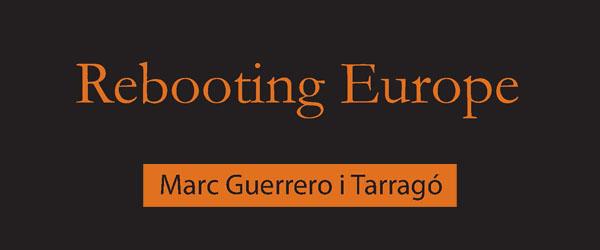Rebooting Europe